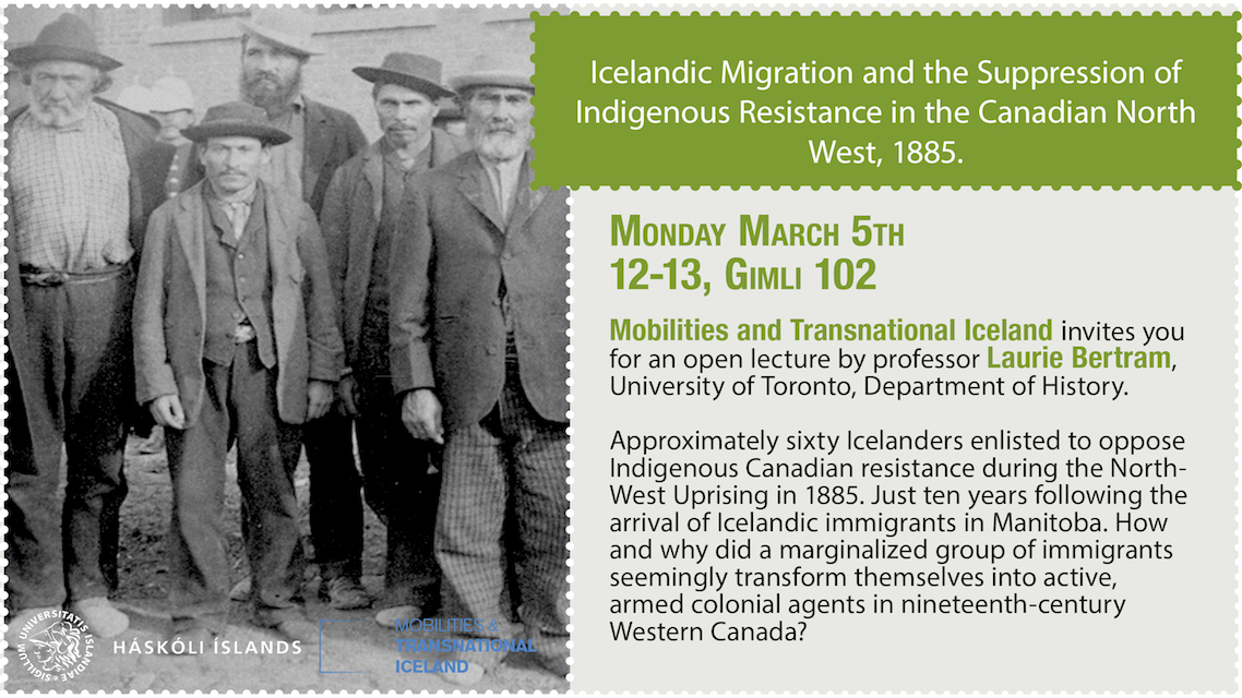 Icelandic Migration and the Suppression of Indigenous Resistance in the Canadian North West, 1885.