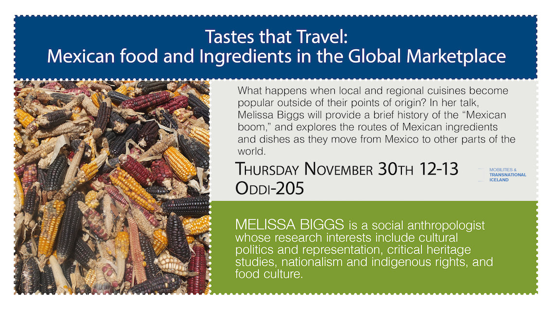 Tastes that Travel: Mexican food and Ingredients in the Global Marketplace