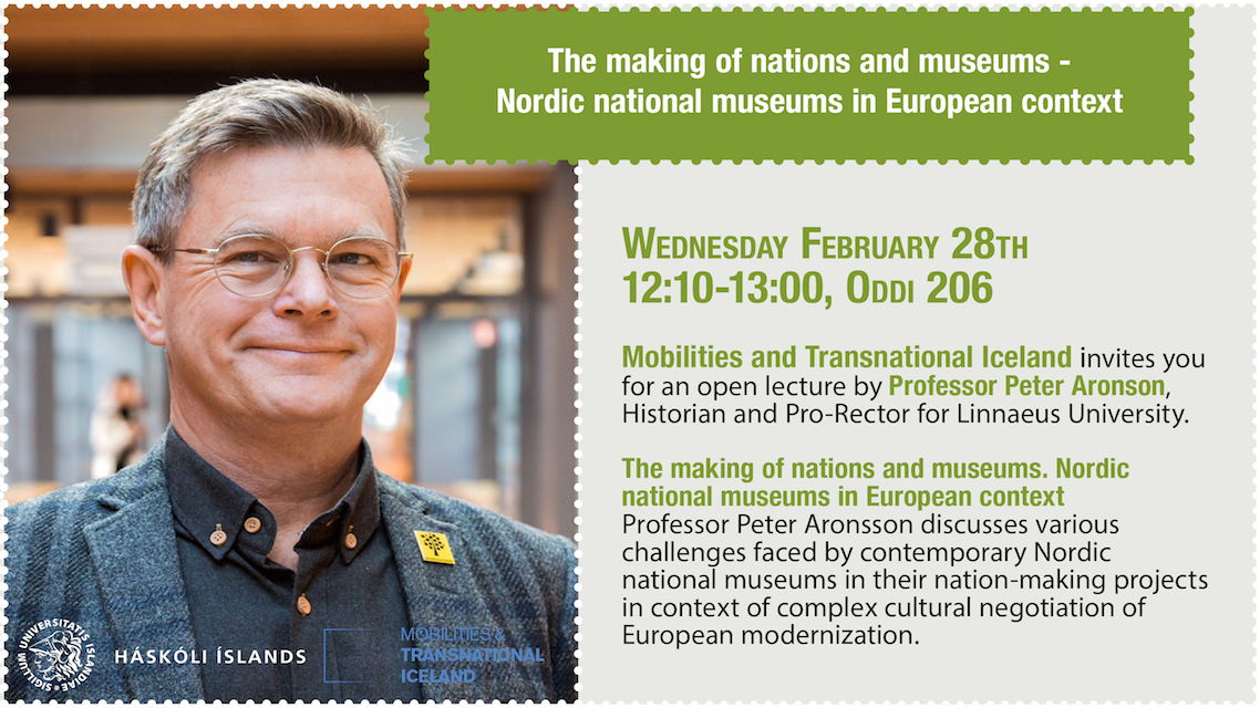 The making of nations and museums. Nordic national museums in European context